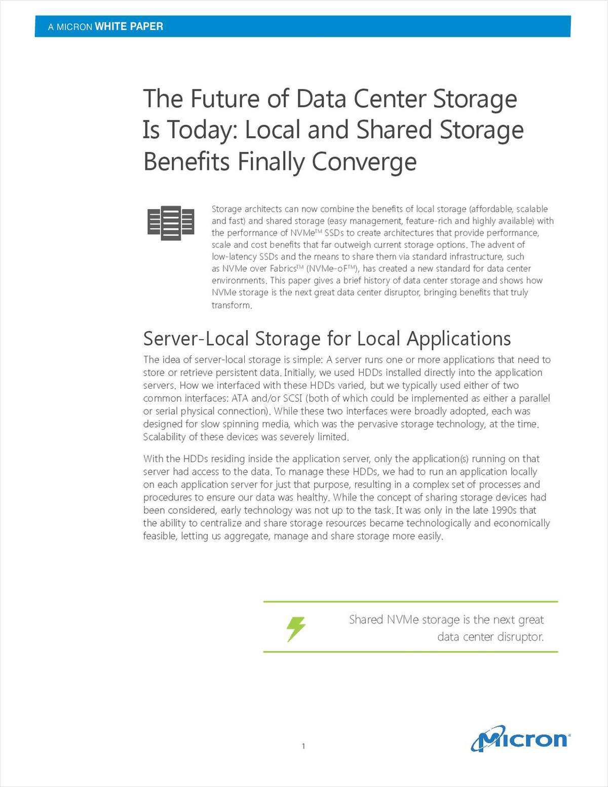 The Future of Data Center Storage is Today: Local and Shared Storage Benefits Finally Converge