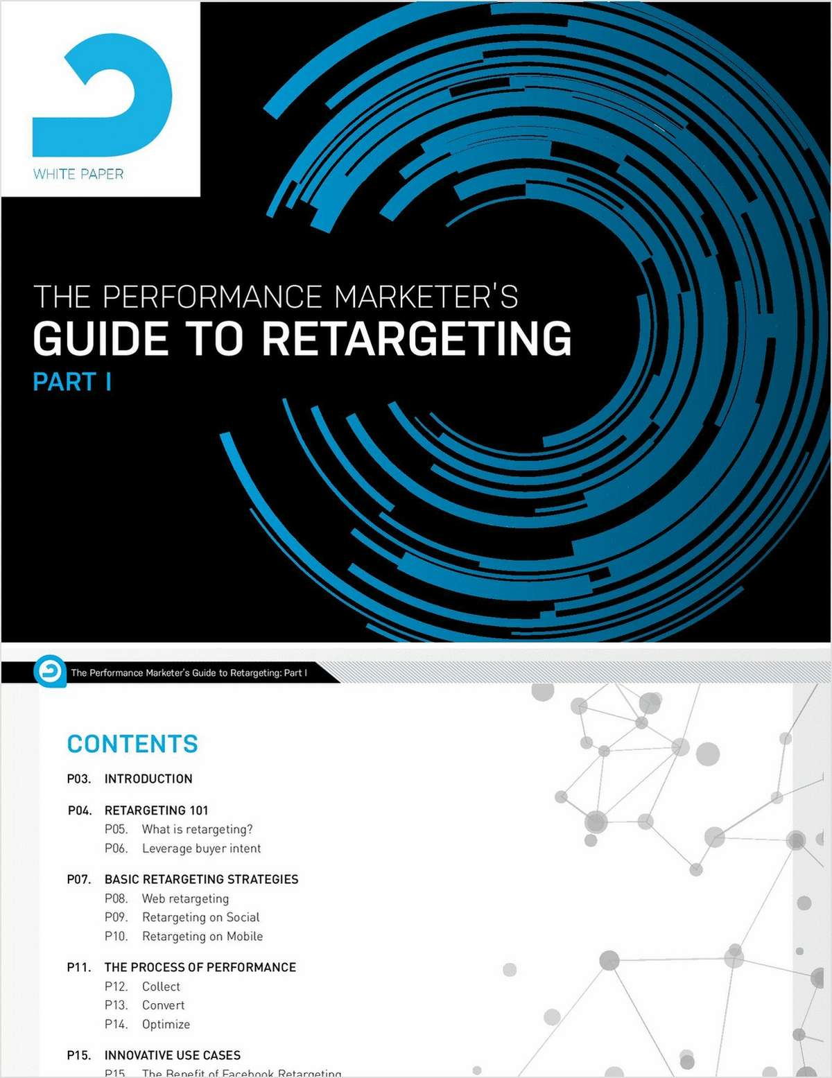 The Performance Marketer's Guide to Retargeting: Part 1