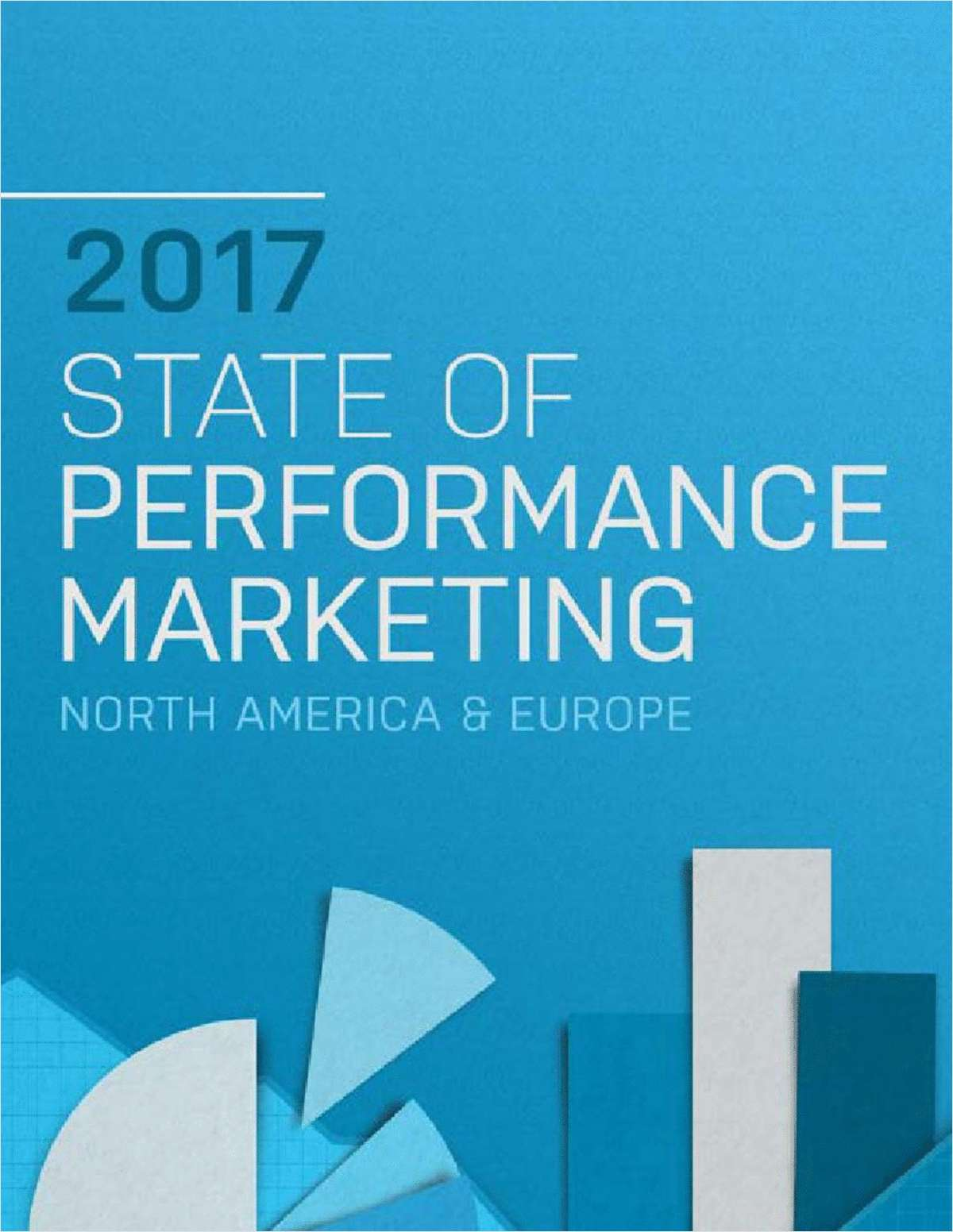 2017 State of Performance Marketing