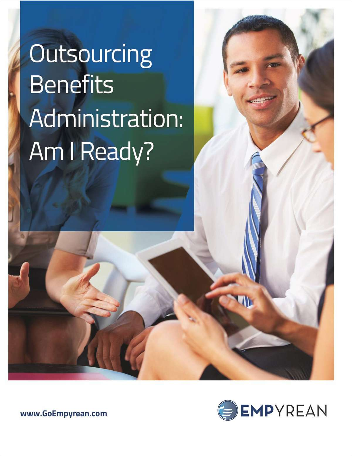 Outsourcing Benefits Administration. Am I Ready?
