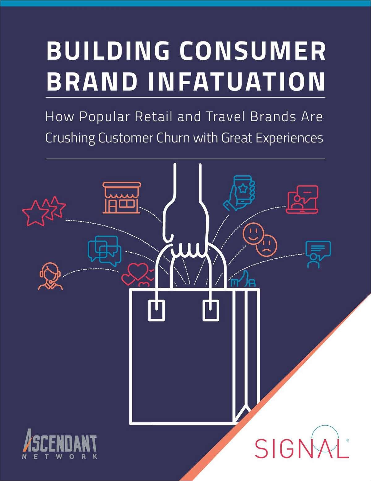 Building Consumer Brand Infatuation