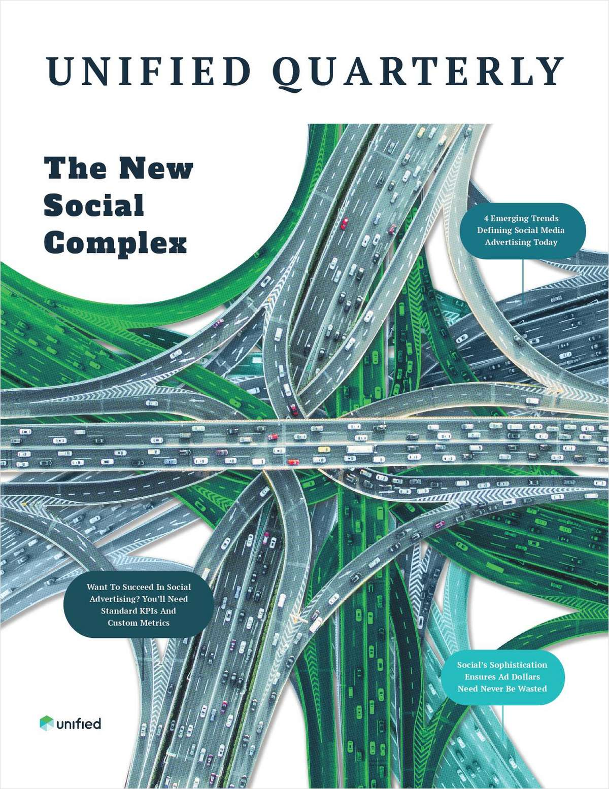 Unified Quarterly Magazine: The New Social Complex
