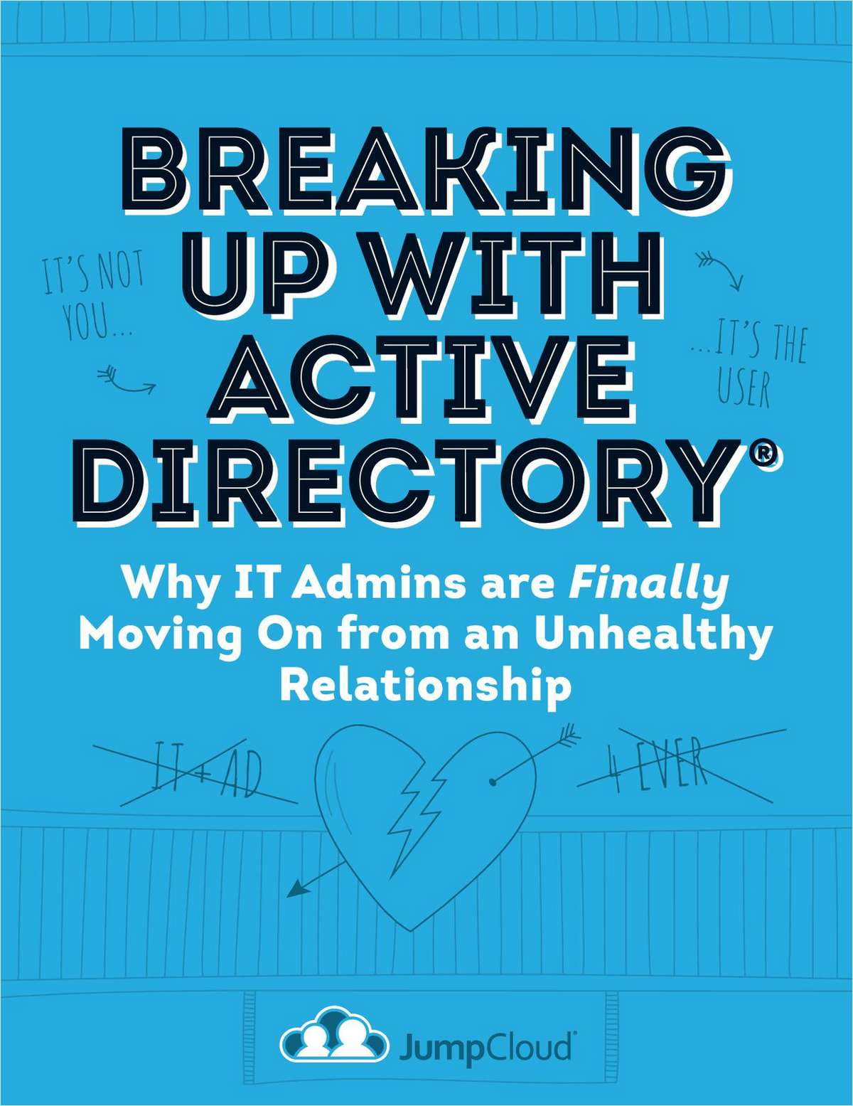 Breaking Up with Active Directory