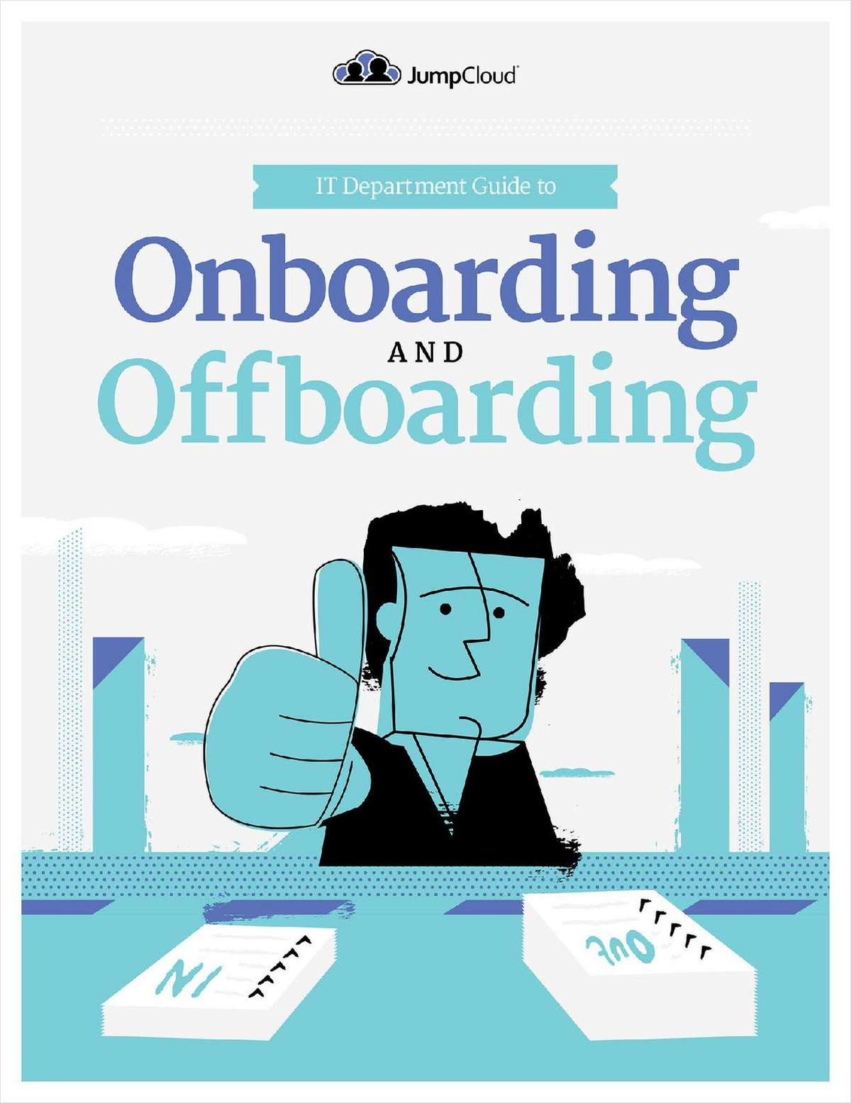 IT Department Guide to Onboarding and Offboarding Users
