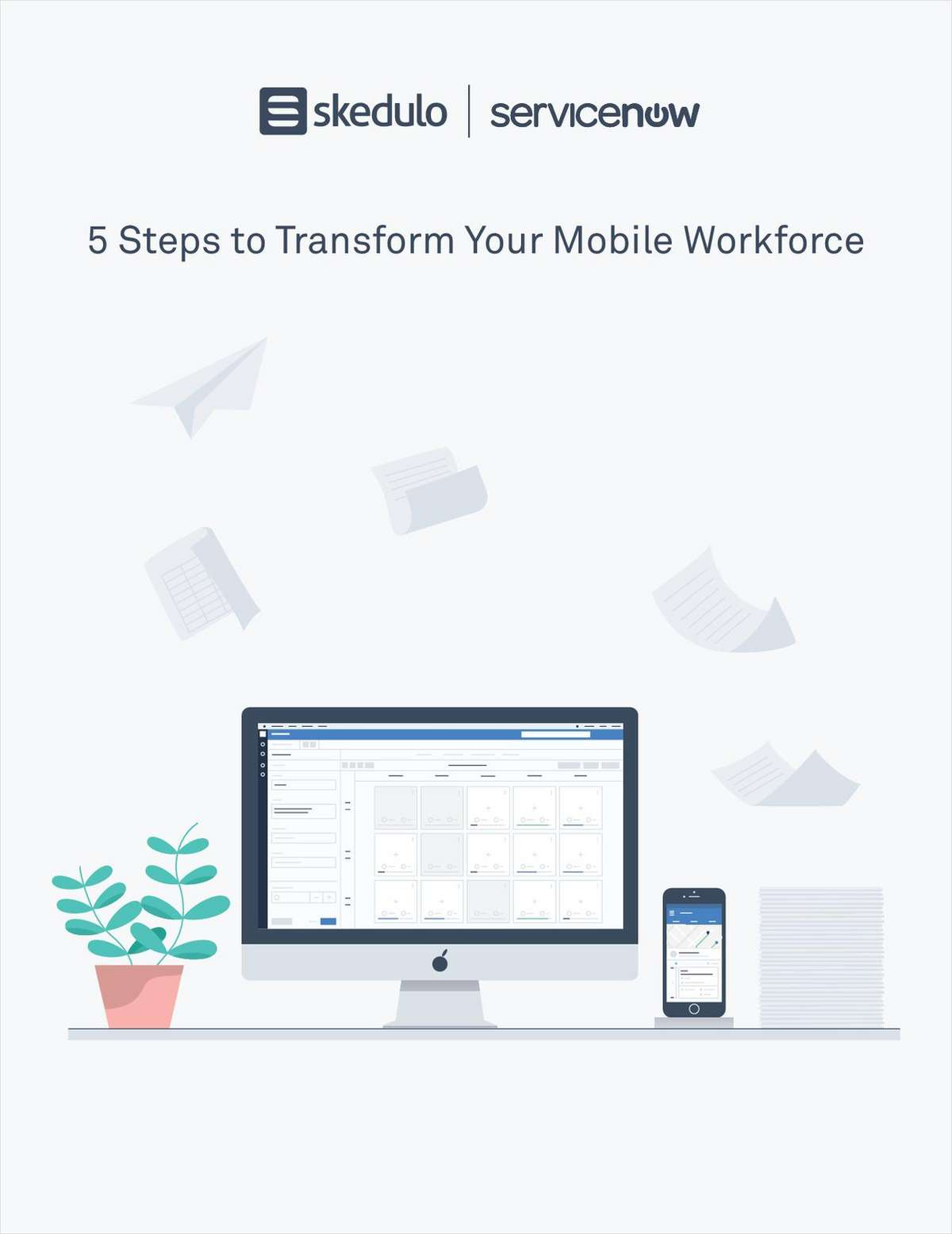 5 Steps to Transform Your Mobile Workforce