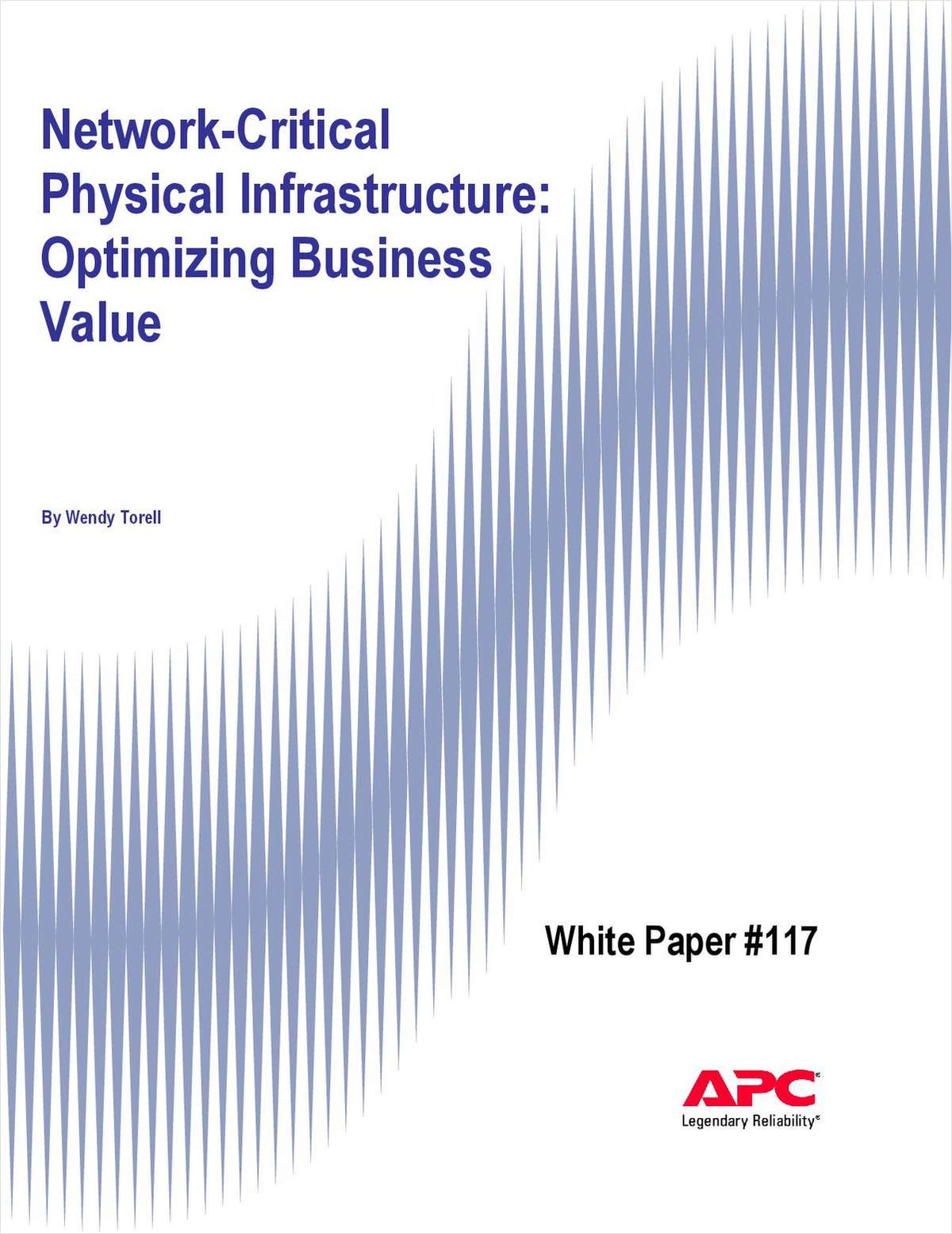 Network-Critical Physical Infrastructure: Optimizing Business Value