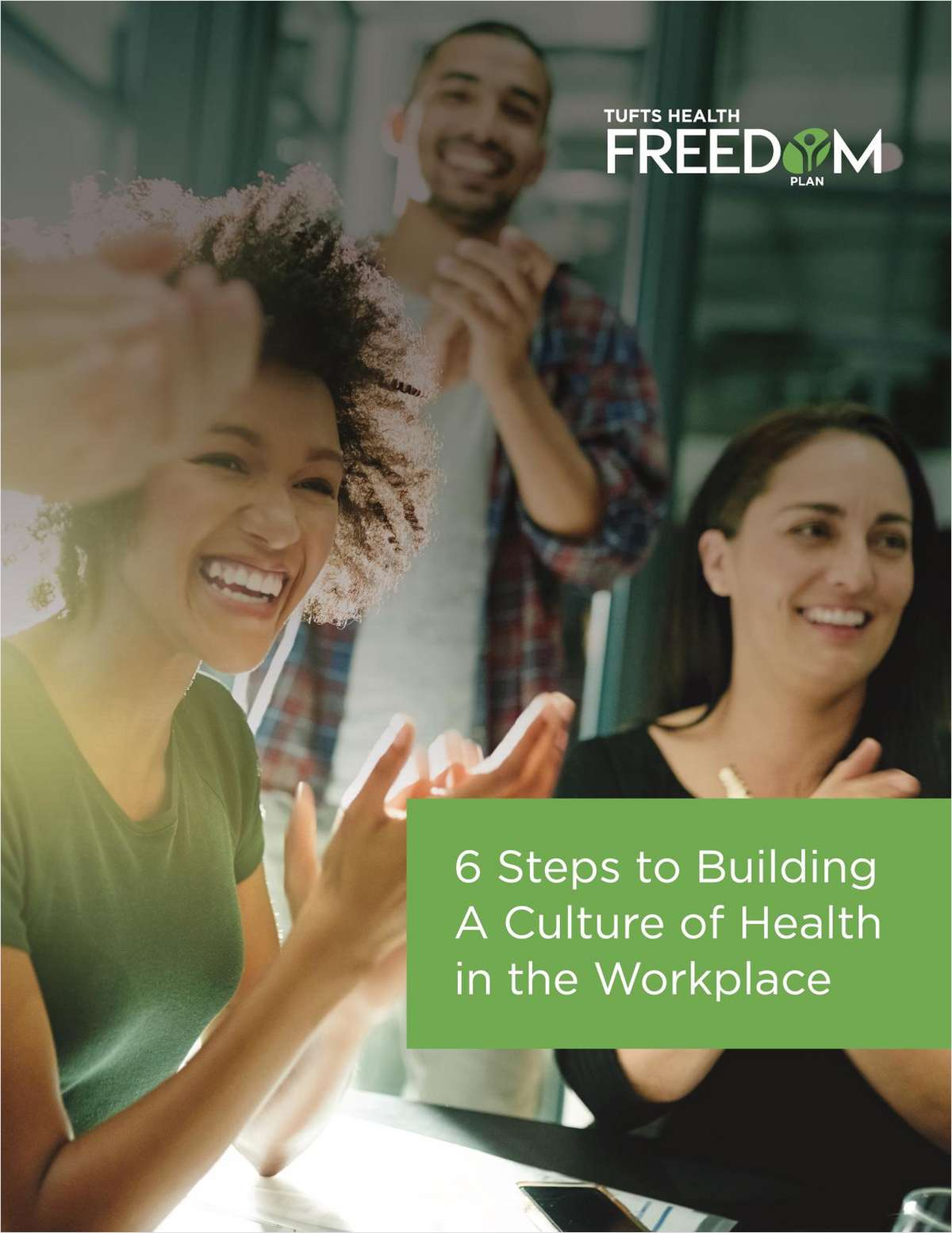 6 Steps to Building a Culture of Health in the Workplace