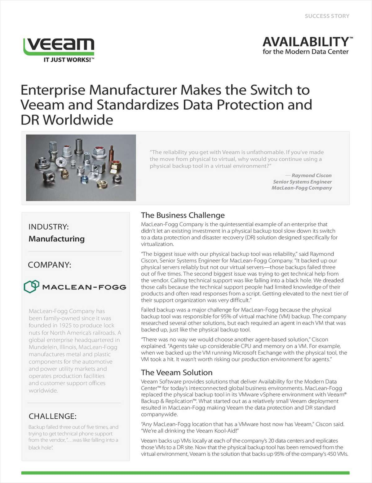 Enterprise Manufacturer Makes the Switch to Veeam and Standardizes Data Protection and DR Worldwide