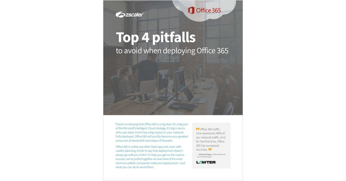 4 Pitfalls of Deploying Office 365, Free Zscaler, Inc  White Paper