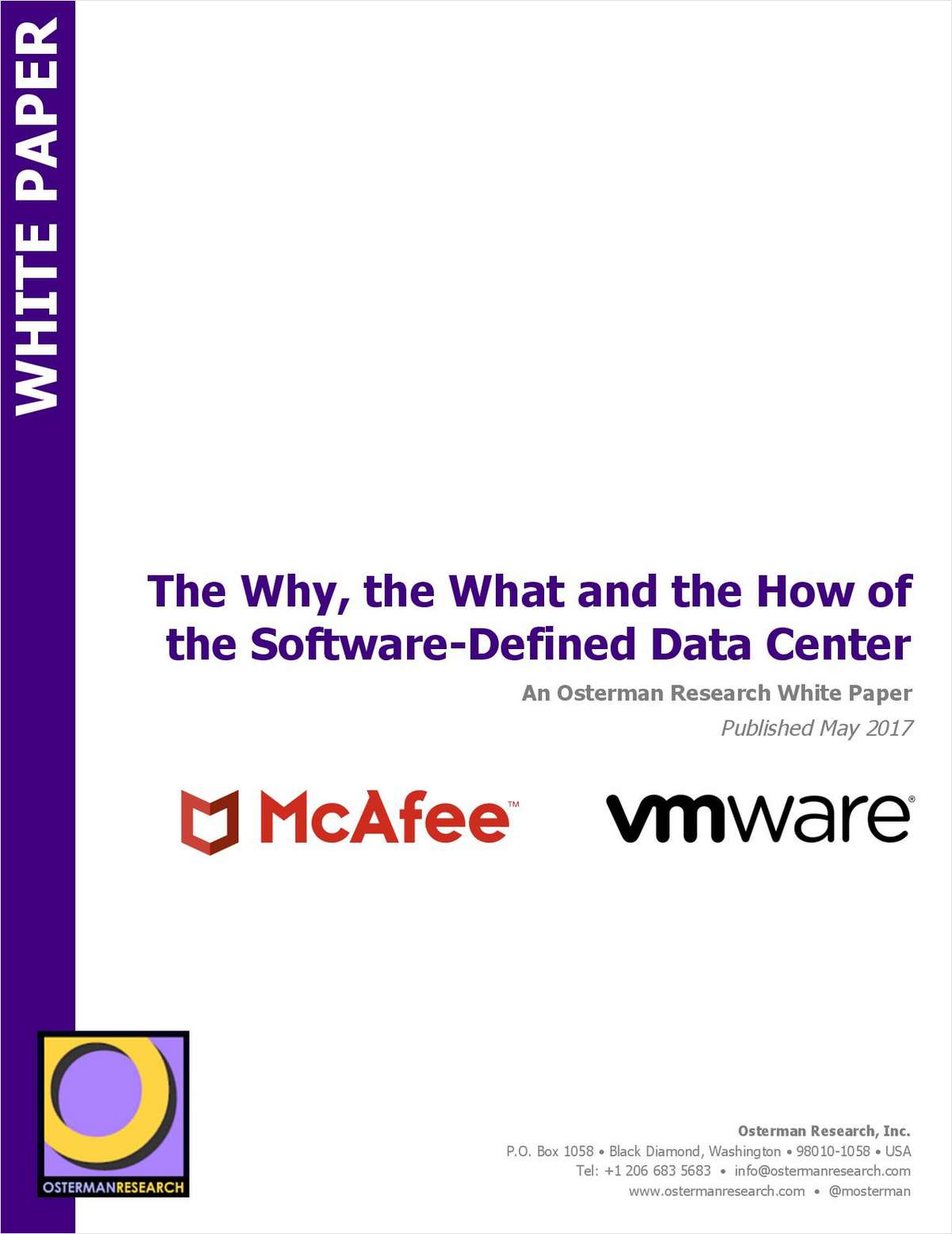 The Why, the What and the How of the Software-Defined Data Center: An Osterman Research White Paper