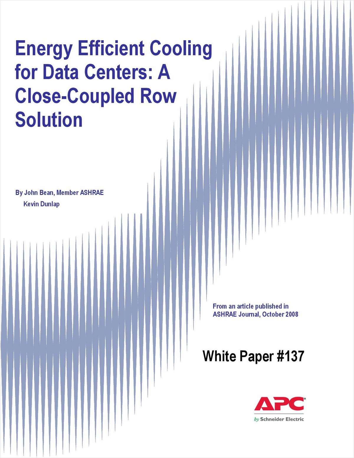 Energy Efficient Cooling for Data Centers: A Close-Coupled Row Solution