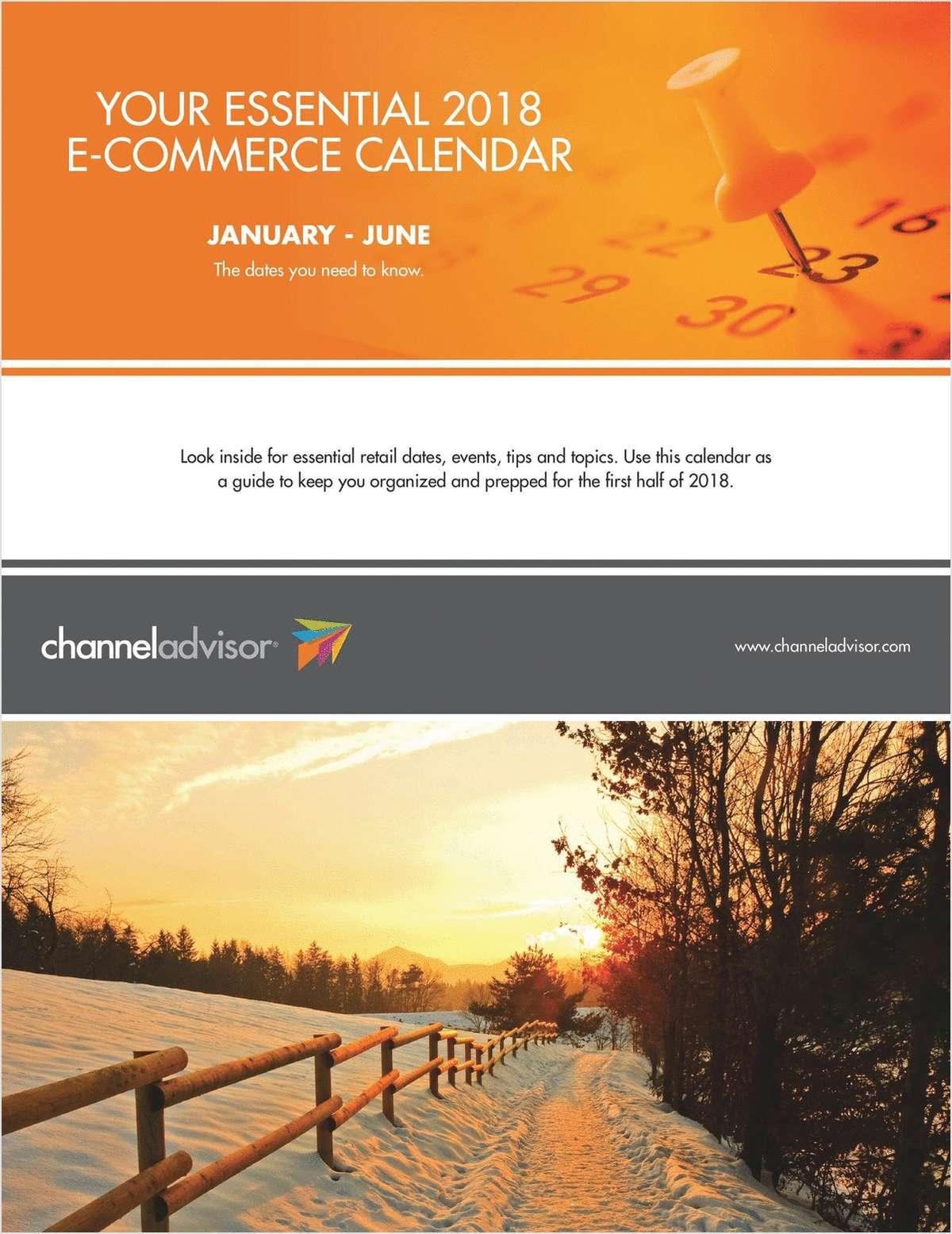 Essential 2018 E-Commerce Calendar: January - June