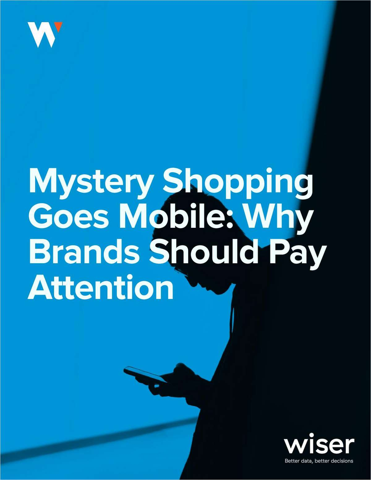 Mystery Shopping Goes Mobile: Why Brands Should Pay Attention