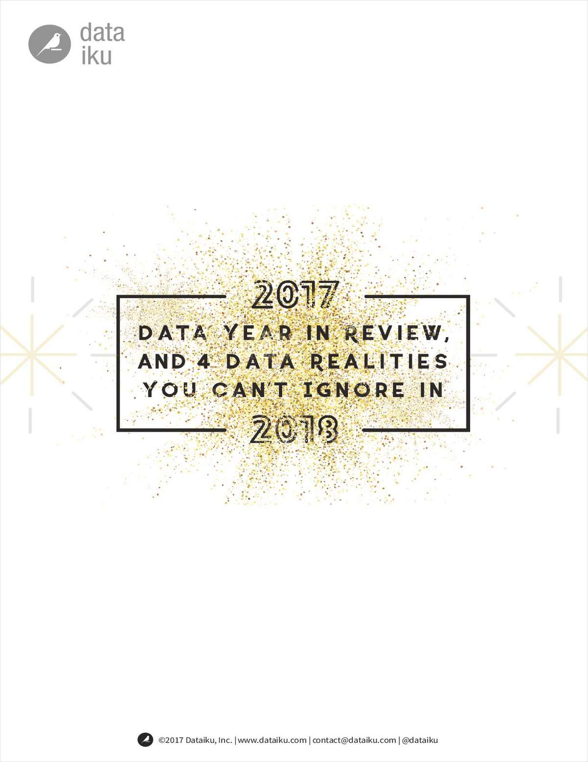 2017 Data Year in Review, and 4 Data Realities You Can't Ignore in 2018