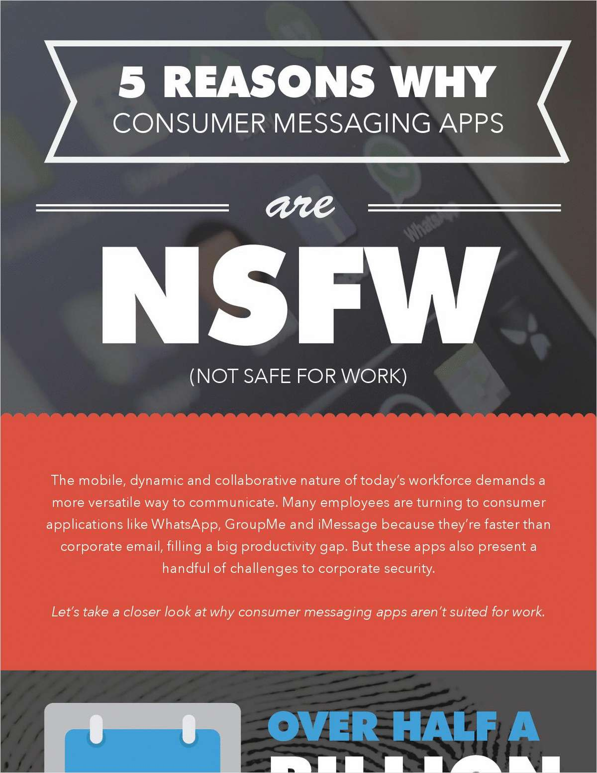 5 Reasons Why Consumer Messaging Apps are NSFW (Not Safe for Work)