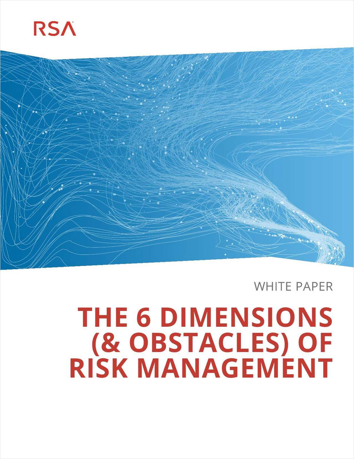 The 6 Dimensions (& Obstacles) of Risk Management