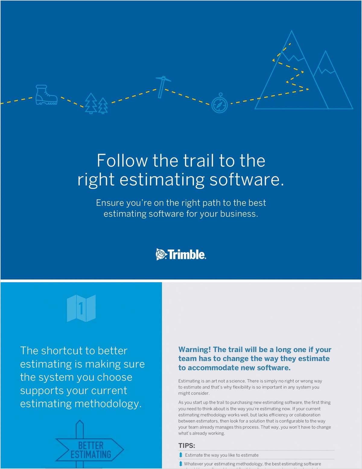 Follow the Trail to the Right Estimating Software