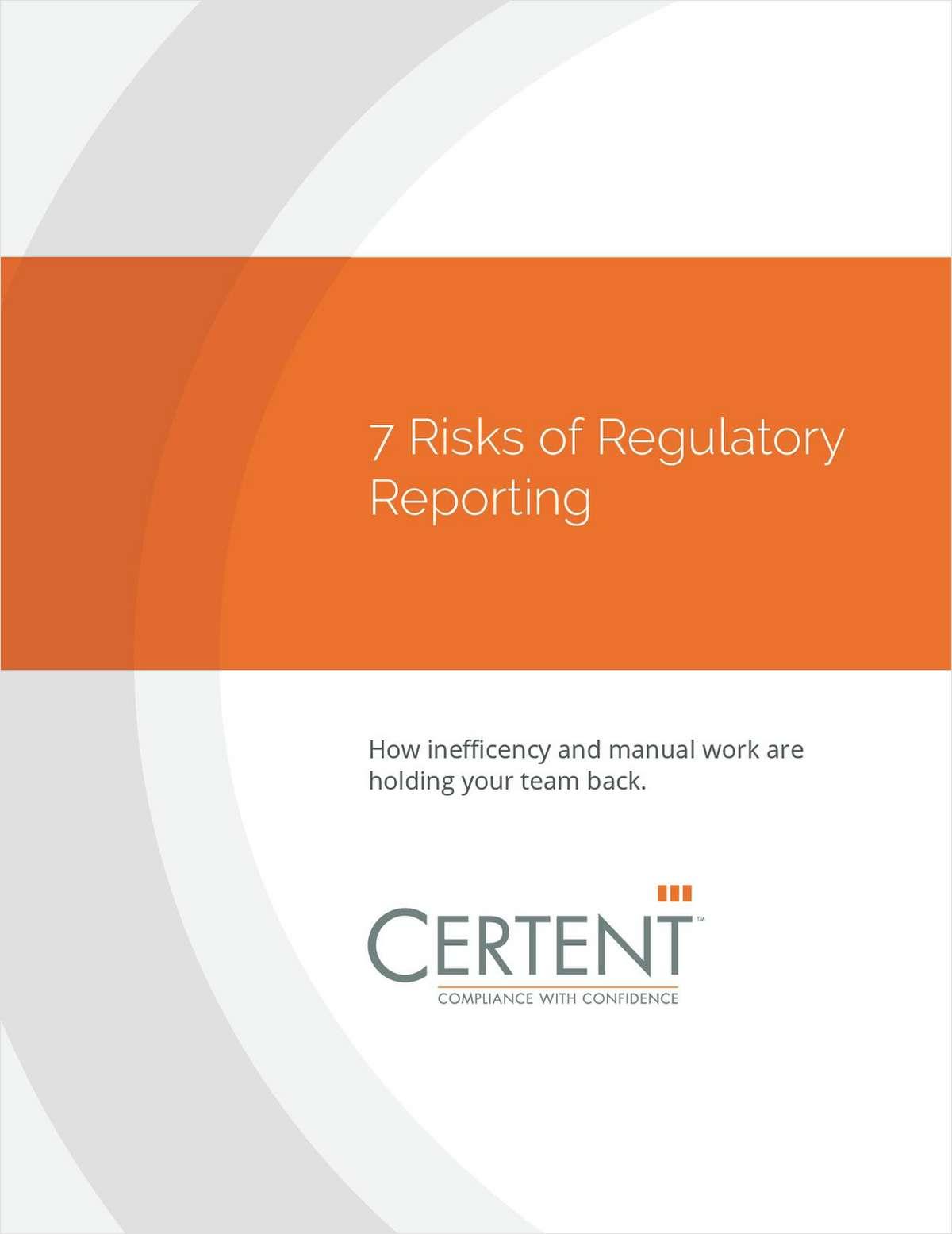 7 Risks of Regulatory Reporting