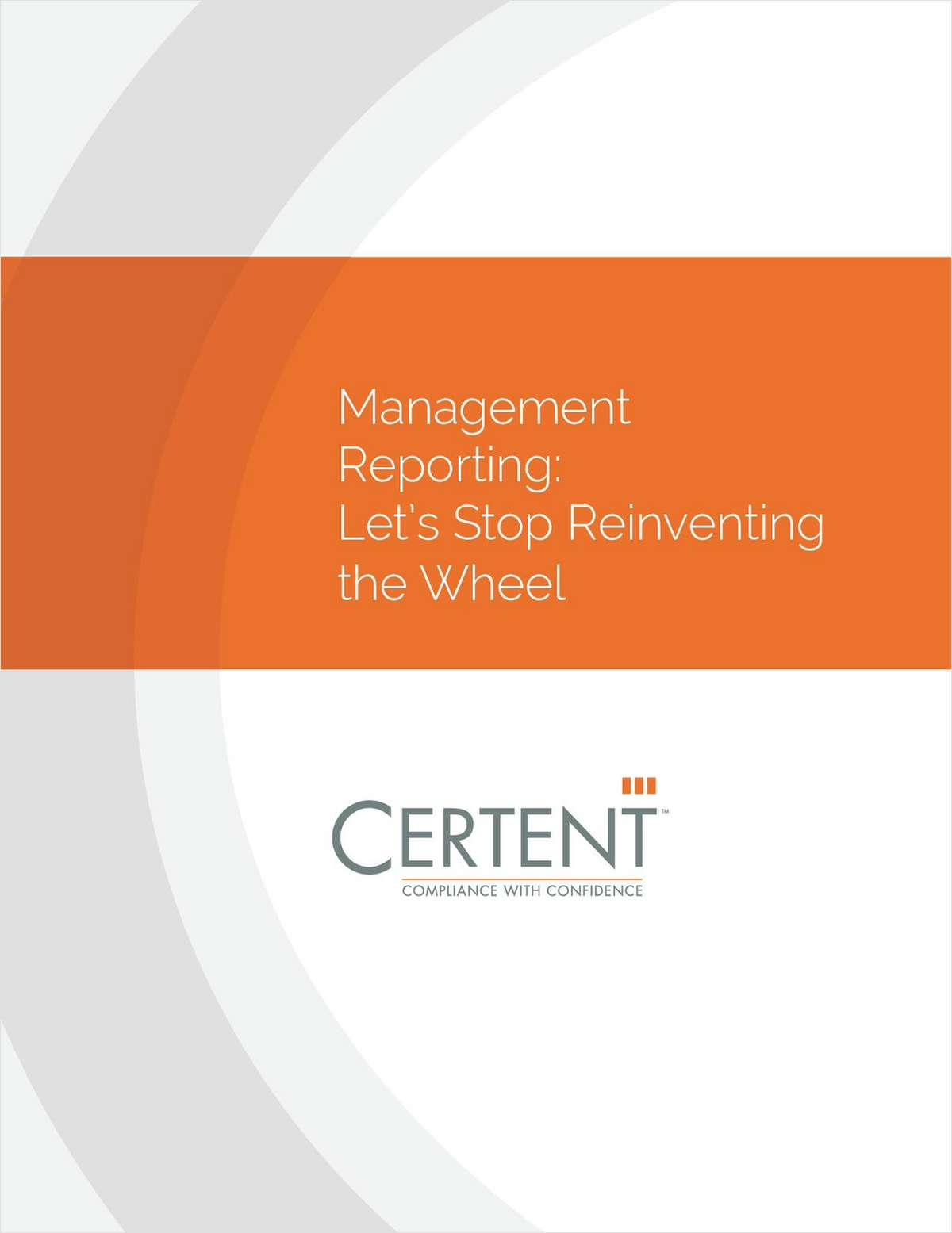 Management Reporting: Let's Stop Reinventing the Wheel