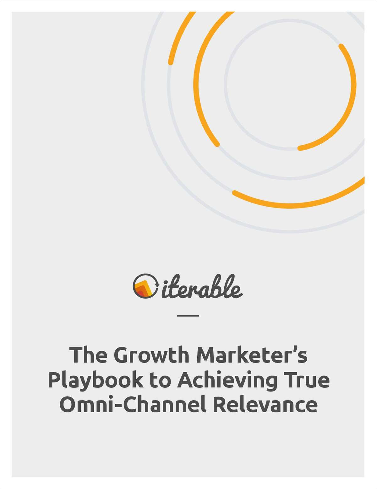 Achieving True Omni-Channel Relevance at Scale: The Growth Marketer's Playbook