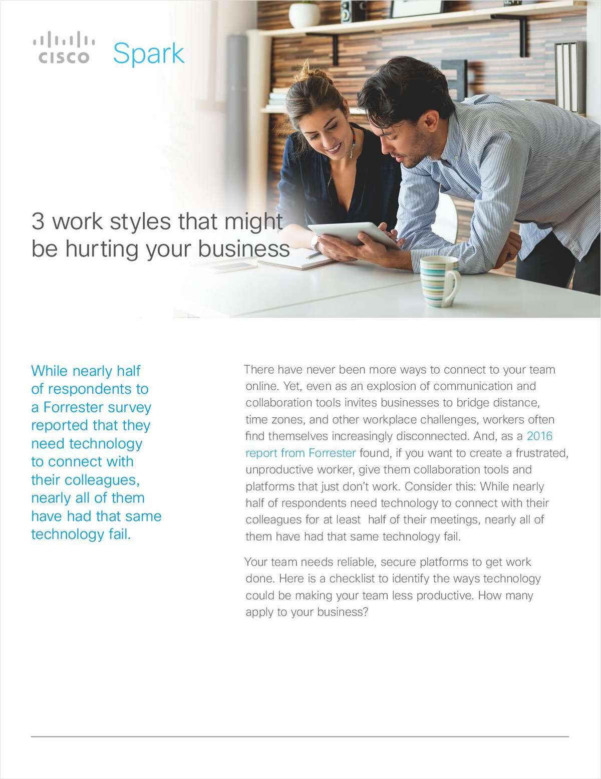 3 Work Styles That Might Be Hurting Your Business