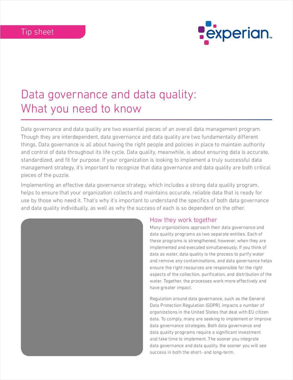 Data governance and data quality: What you need to know