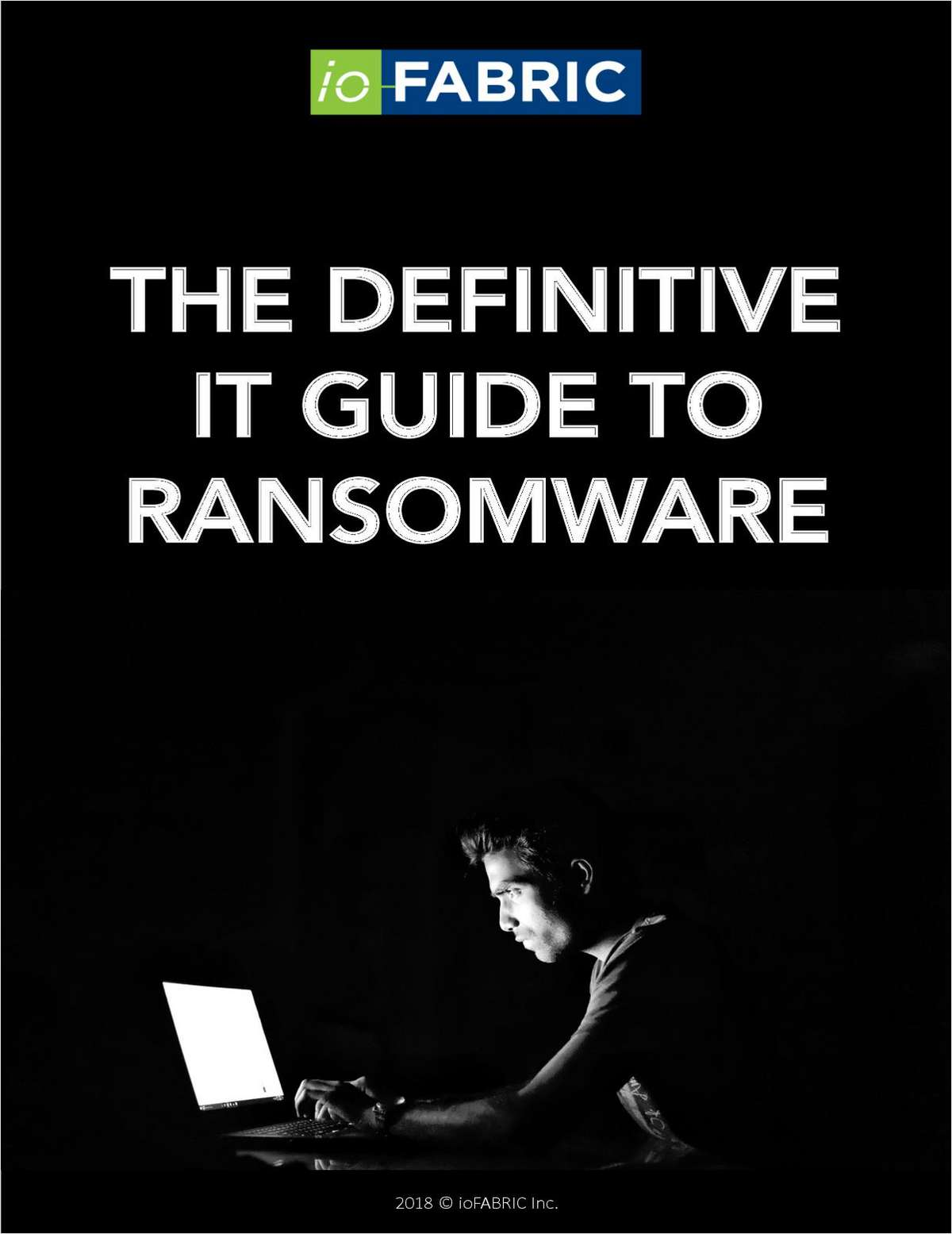 The Definitive IT Guide to Ransomware