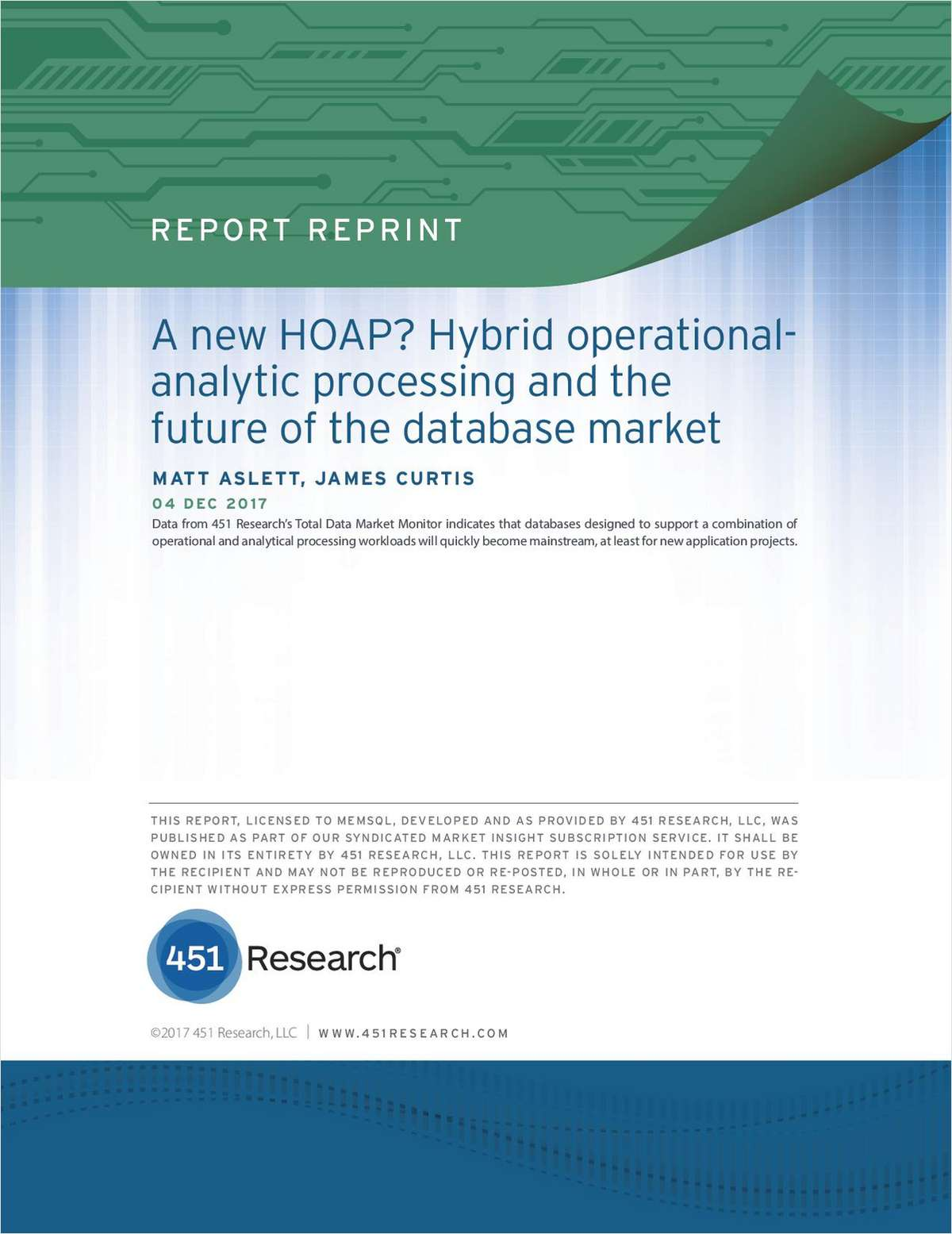 A New HOAP? Hybrid Operational Analytic Processing and the Future of the Database Market