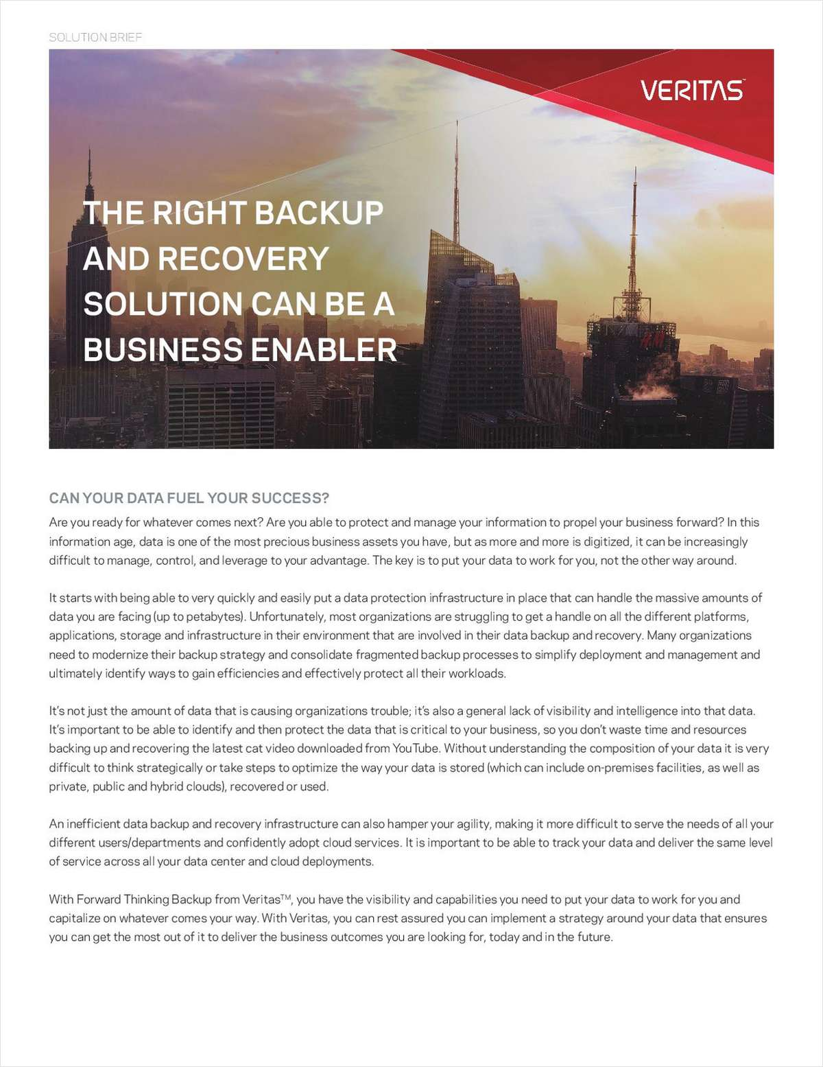 The Right Backup and Recovery Solution Can be a Business Enabler