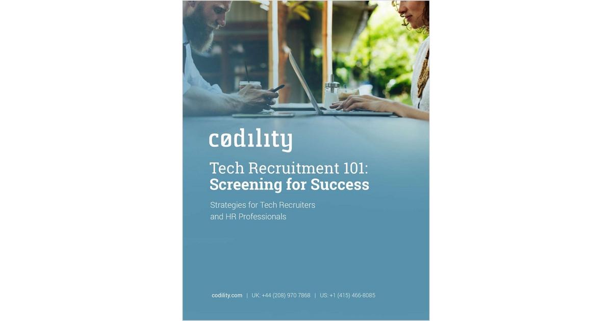 Tech Recruitment 101: Screening for Success, Free Codility eBook