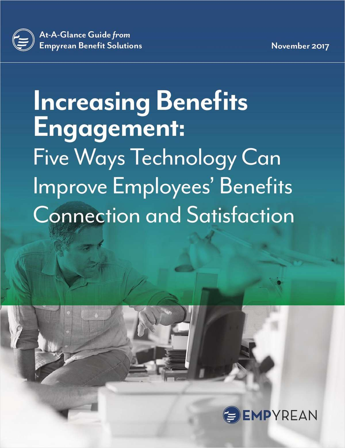 Increasing Benefits Engagement: Five Ways Technology Can Improve Employees' Benefits Connection and Satisfaction