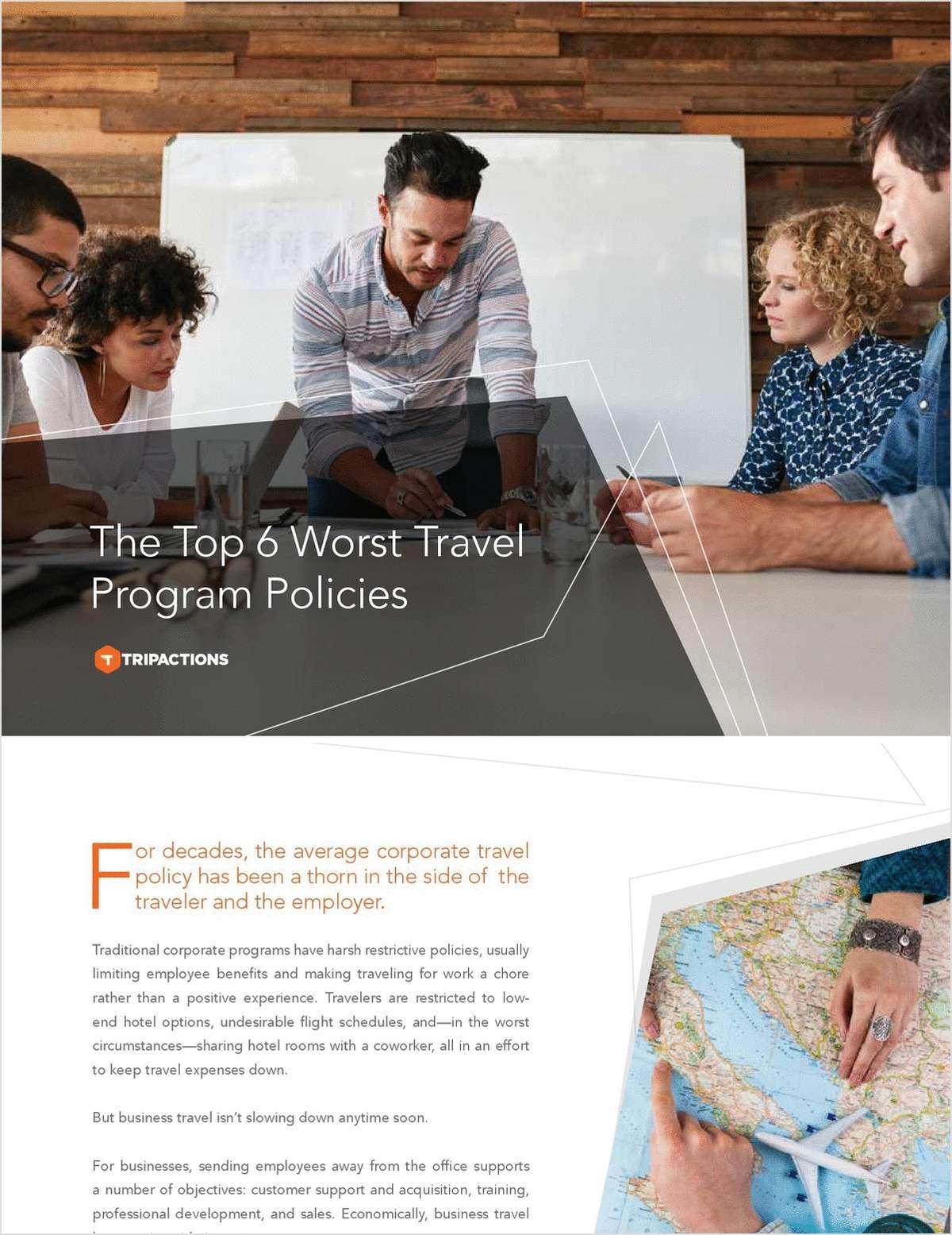 Top 6 Worst Travel Program Policies