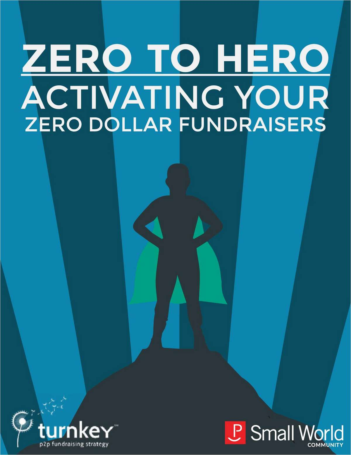 Zero to Hero: Activate Your Zero Dollar Fundraisers