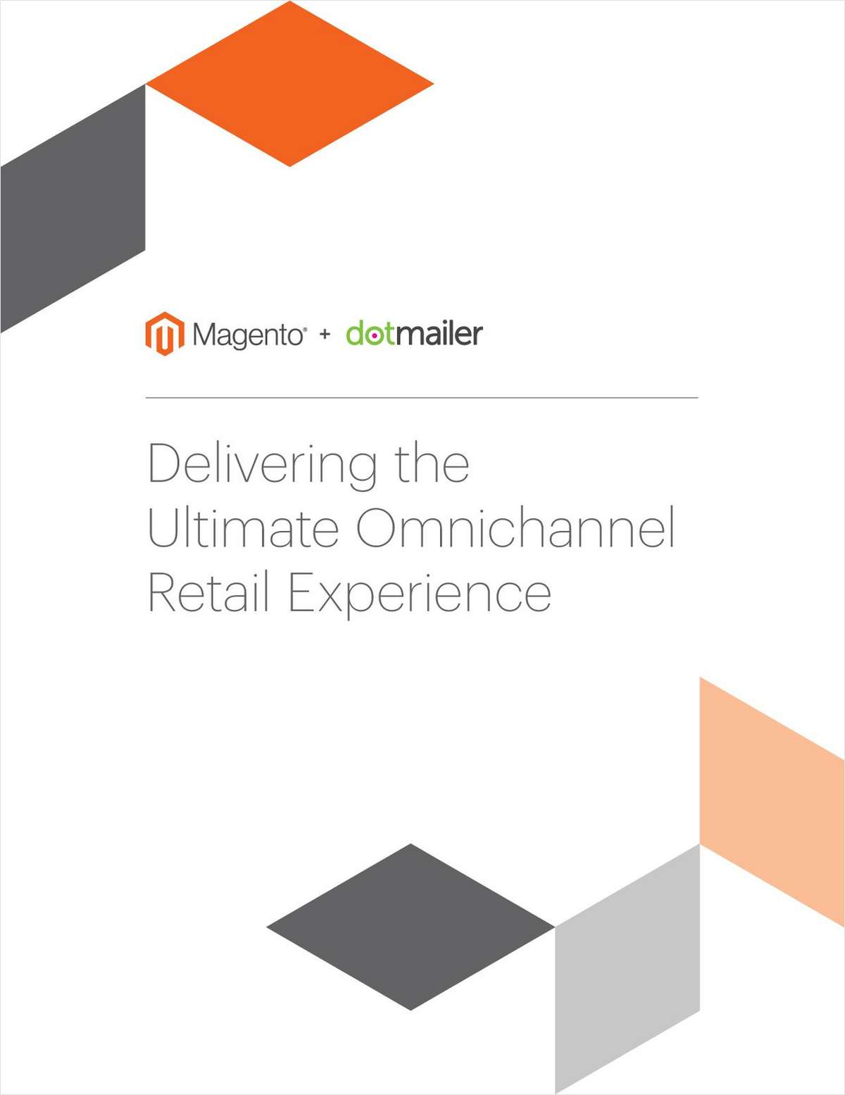 Delivering The Ultimate Omnichannel Retail Experience
