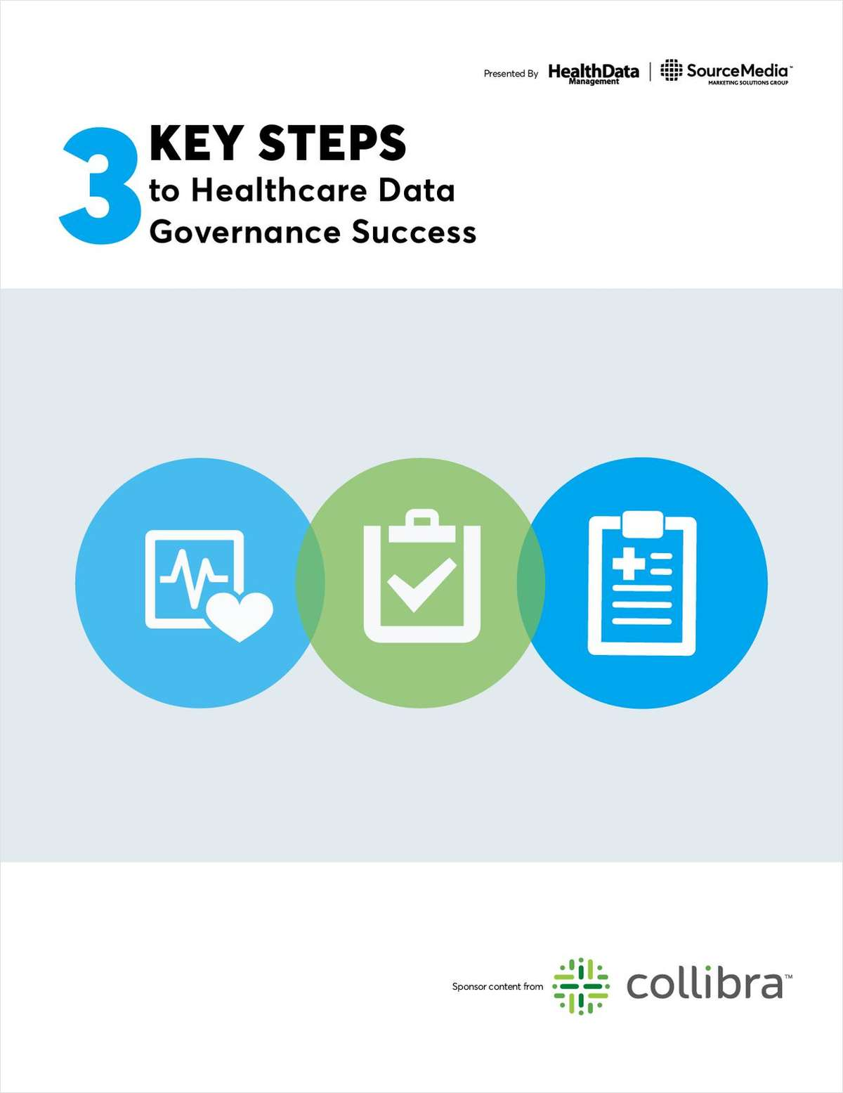 3 Key Steps to Healthcare Data Governance Success