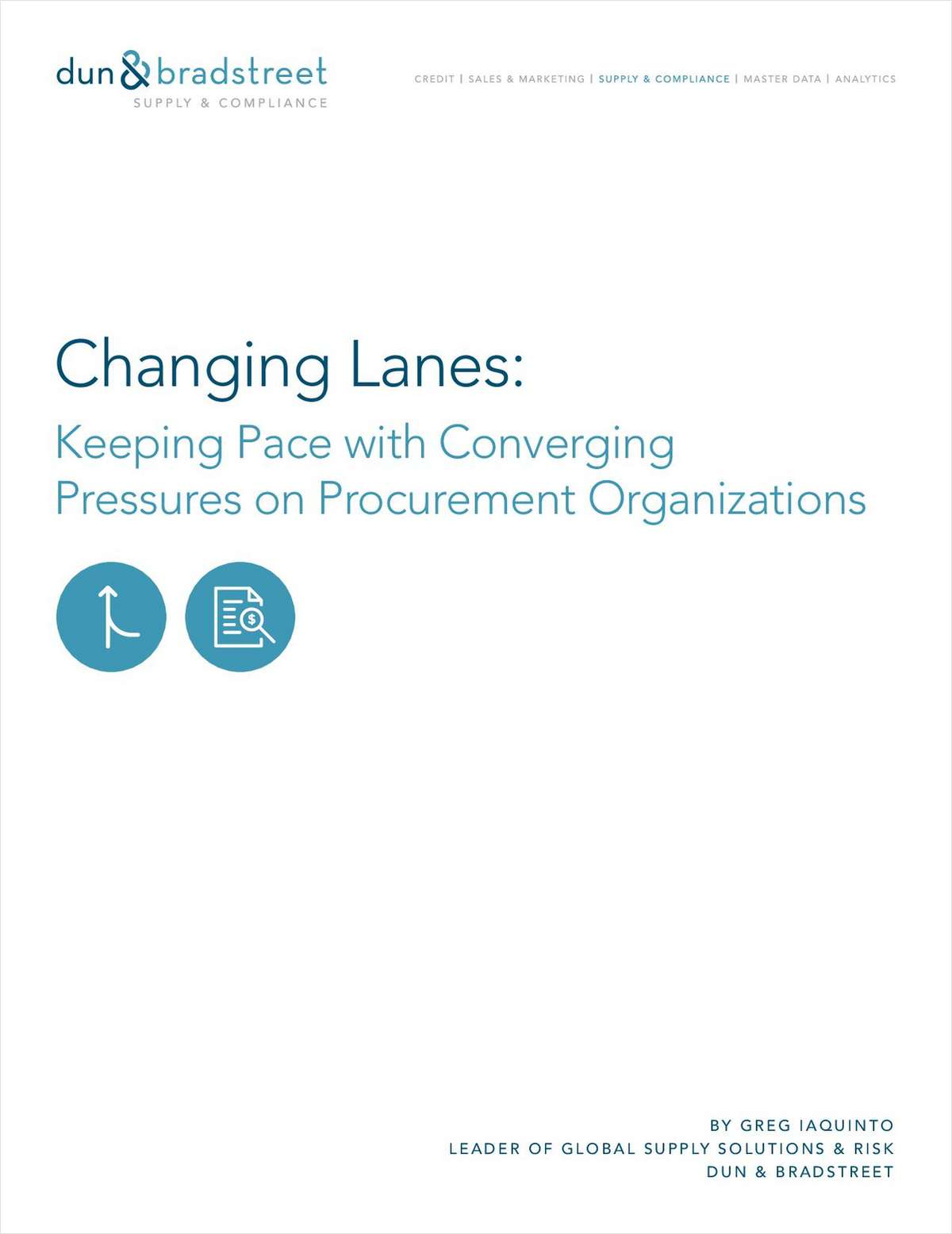 Changing Lanes: Keeping Pace with Converging Pressures on Procurement Organizations