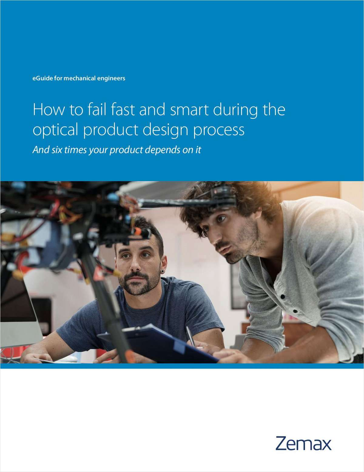 How to Fail Fast and Smart During the Optical Product Design Process