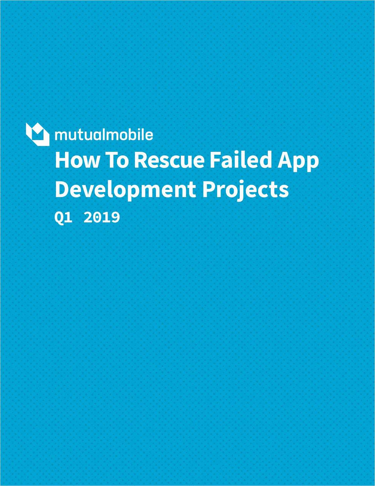 How To Rescue Failed App Development Projects