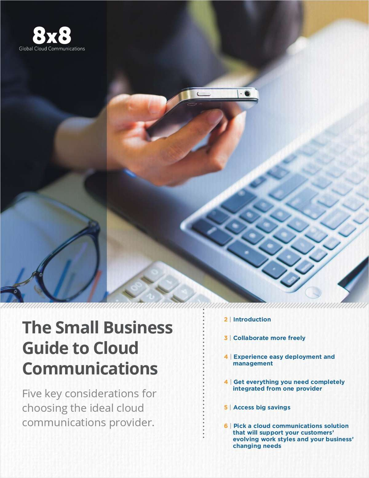 The Small Business Guide to Cloud Communications: 5 Key Considerations for Choosing the Ideal Cloud Communications Provider
