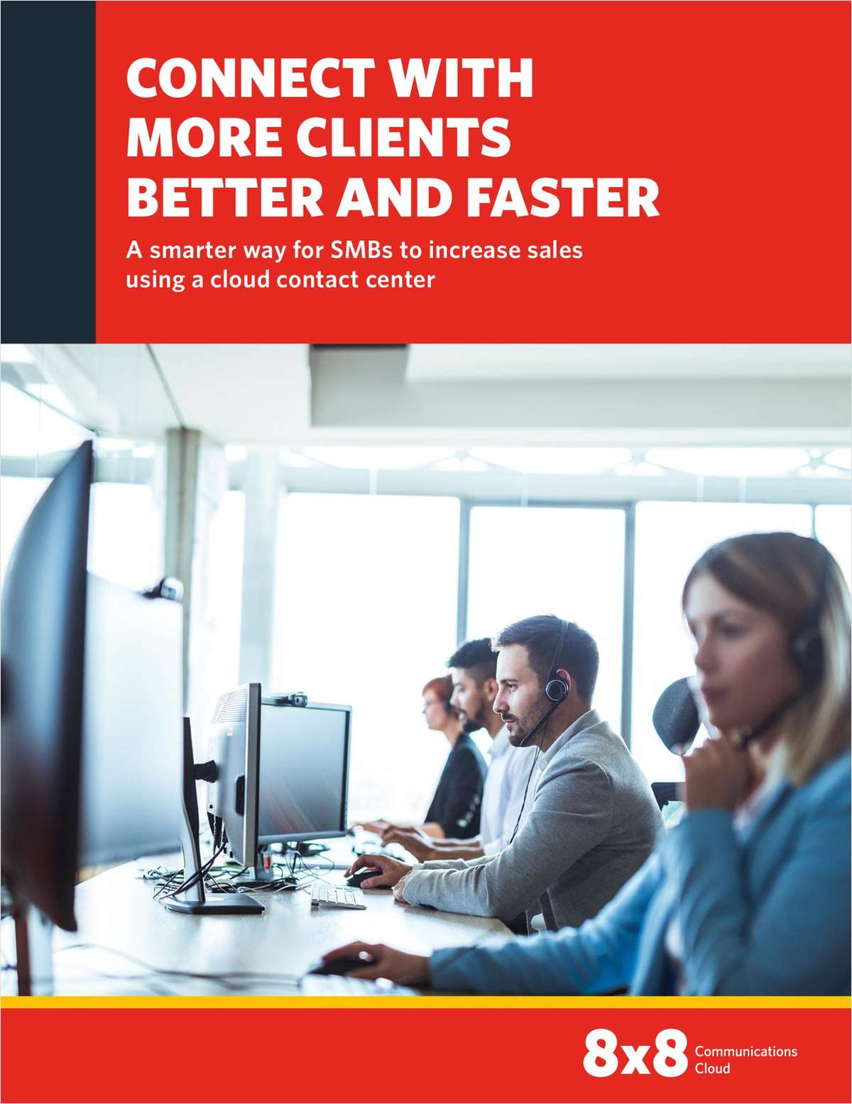 Connect With More Clients Better and Faster: A Smarter Way for SMBs to Increase Sales Using a Cloud Contact Center