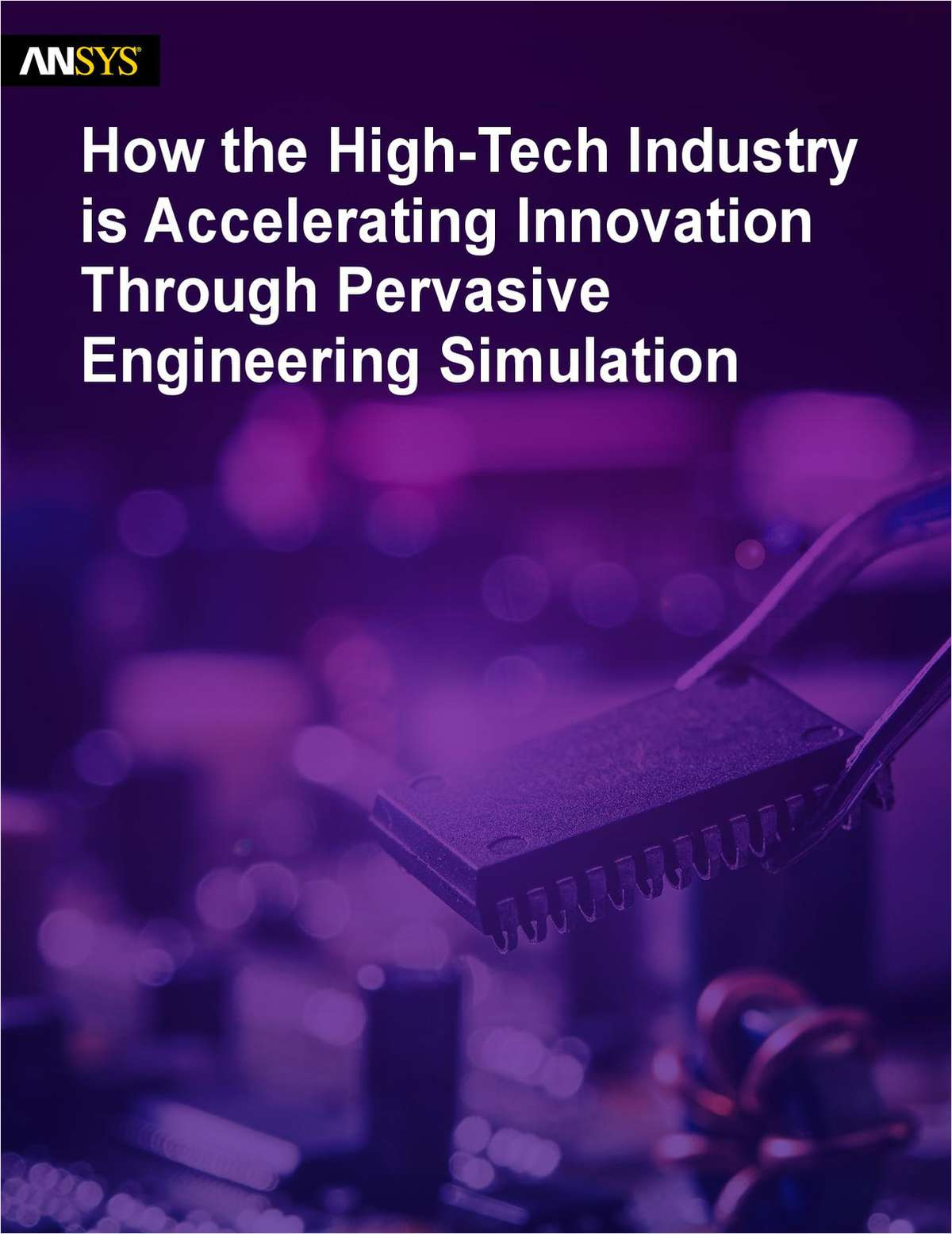 How the High-Tech Industry is Accelerating Innovation Through Pervasive Engineering Simulation