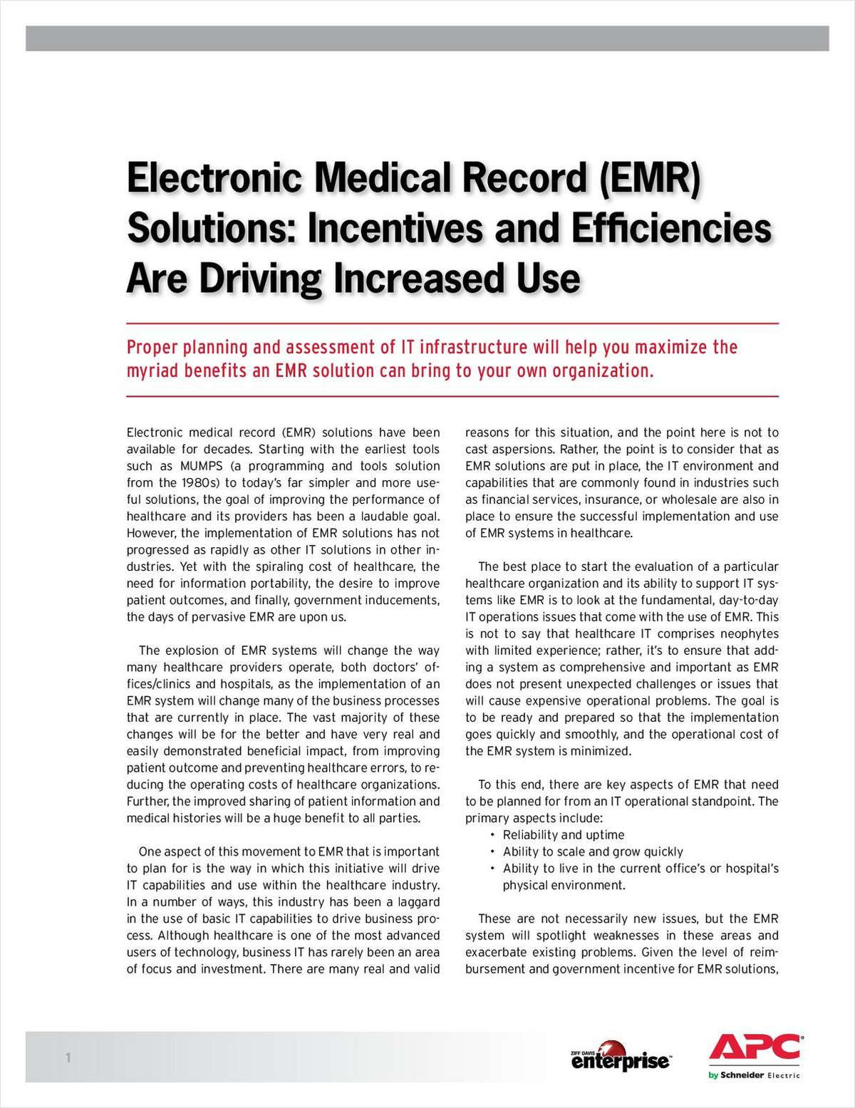 Electronic Medical Record (EMR) Solutions: How Incentives and Efficiencies Are Driving Increased Use