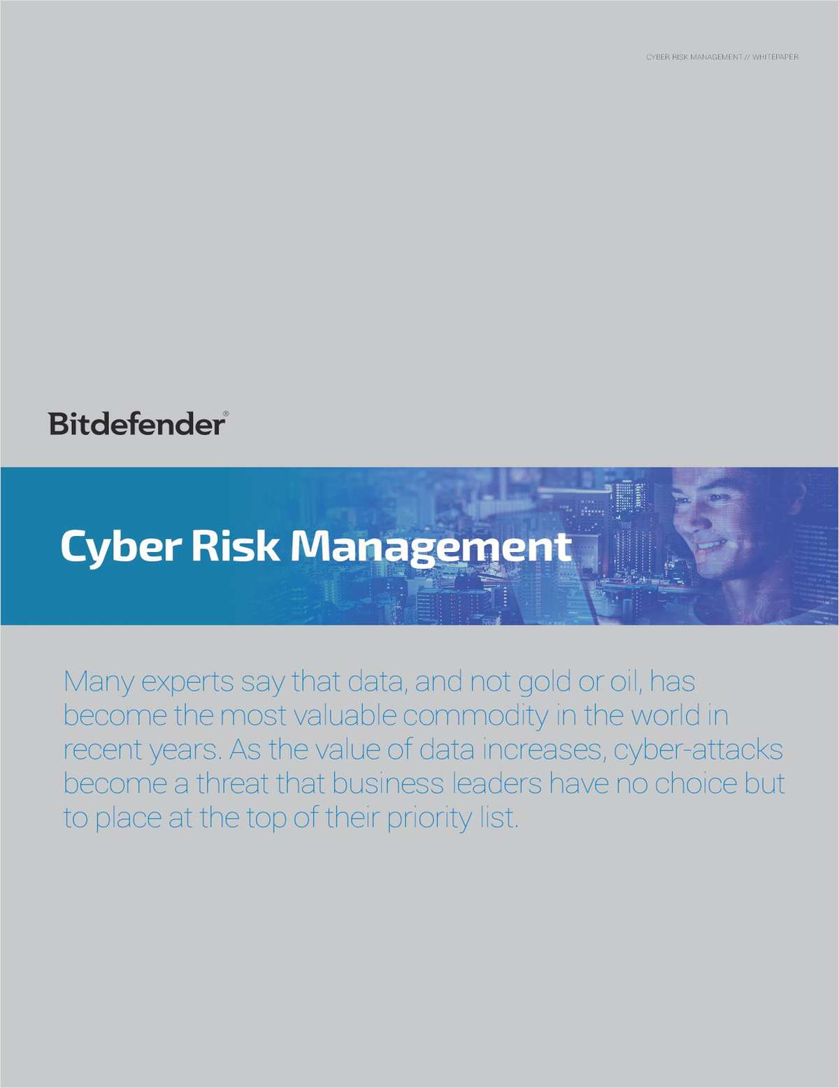 Cyber Risk Management:  Why Business Leaders Must Prioritize