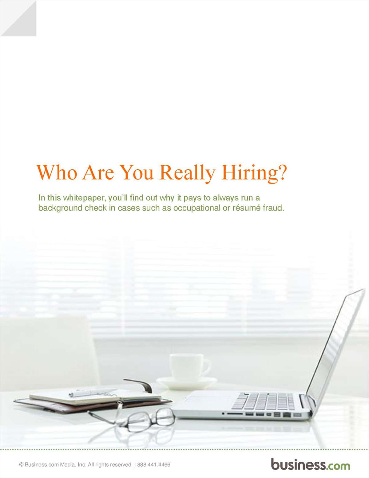 Background Checks:  Understanding Who You Are Hiring
