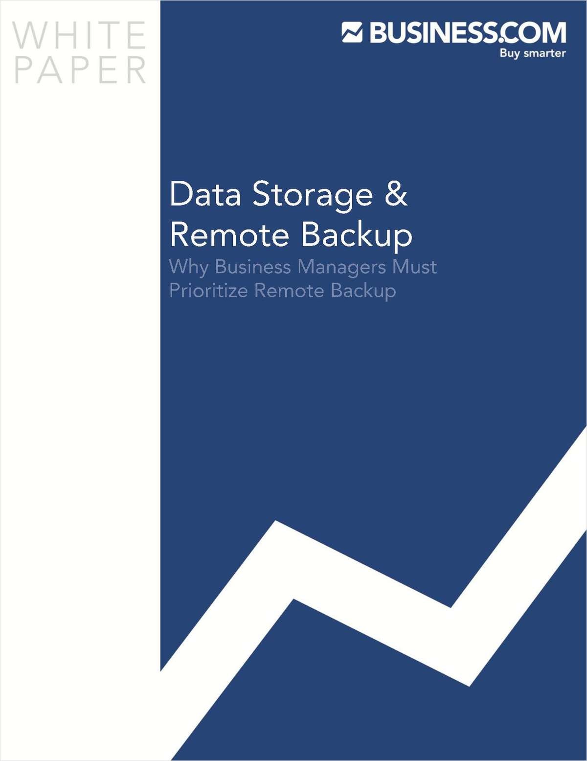 Guide to Preventing Catastrophic Failures & Data Loss by Using Remote Backup Systems