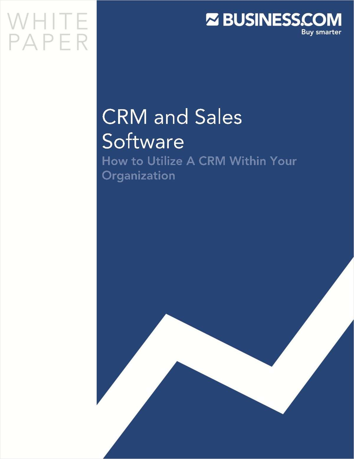 How to Utilize a CRM Within Your Organization