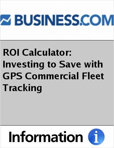 ROI Calculator: Investing to Save with GPS Commercial Fleet Tracking