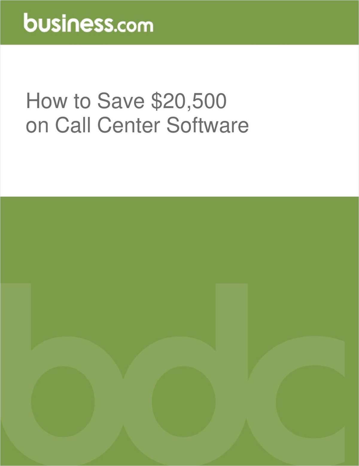 How to Save $20,500 on Call Center Software