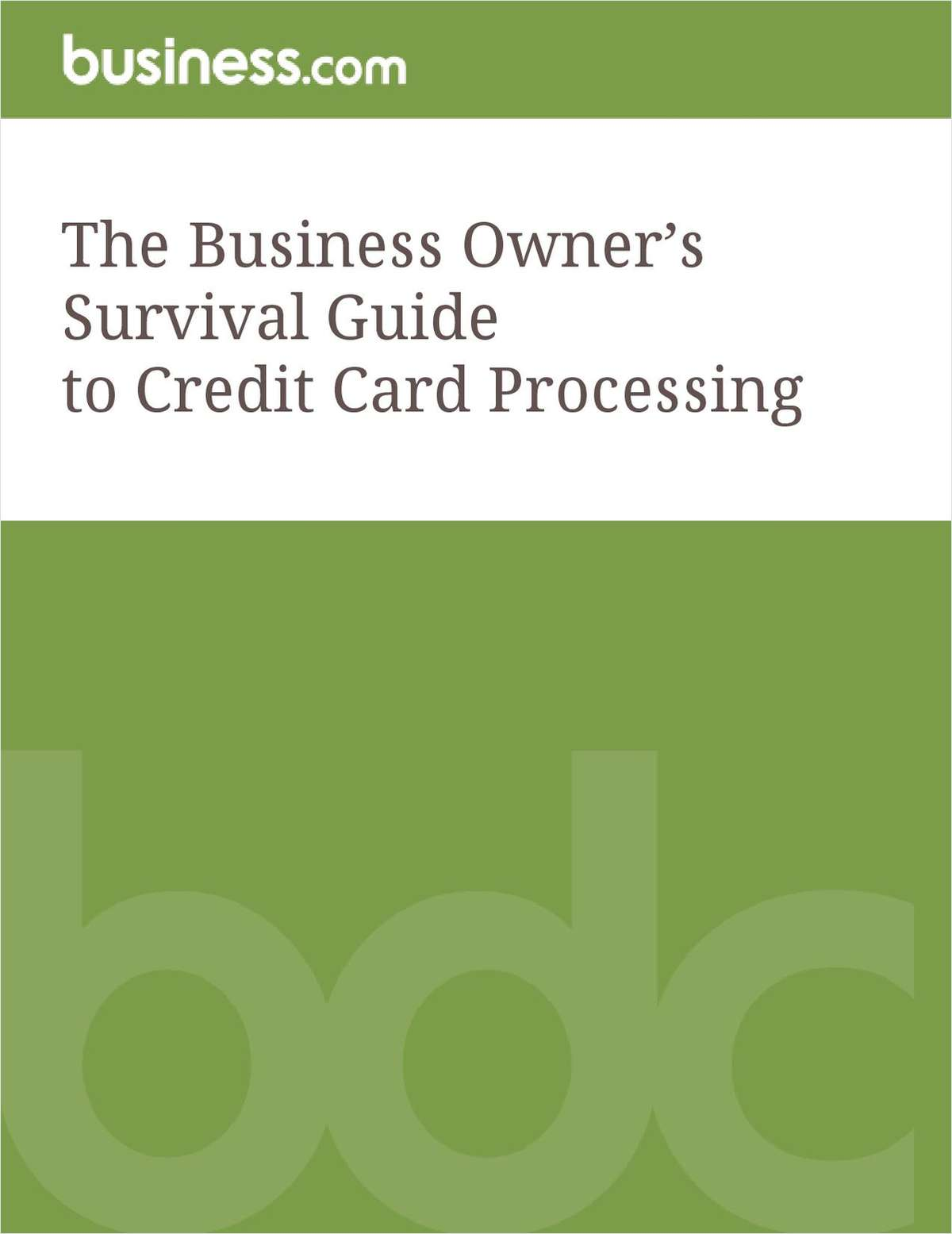 The Business Owner's Survival Guide to Credit Card Processing