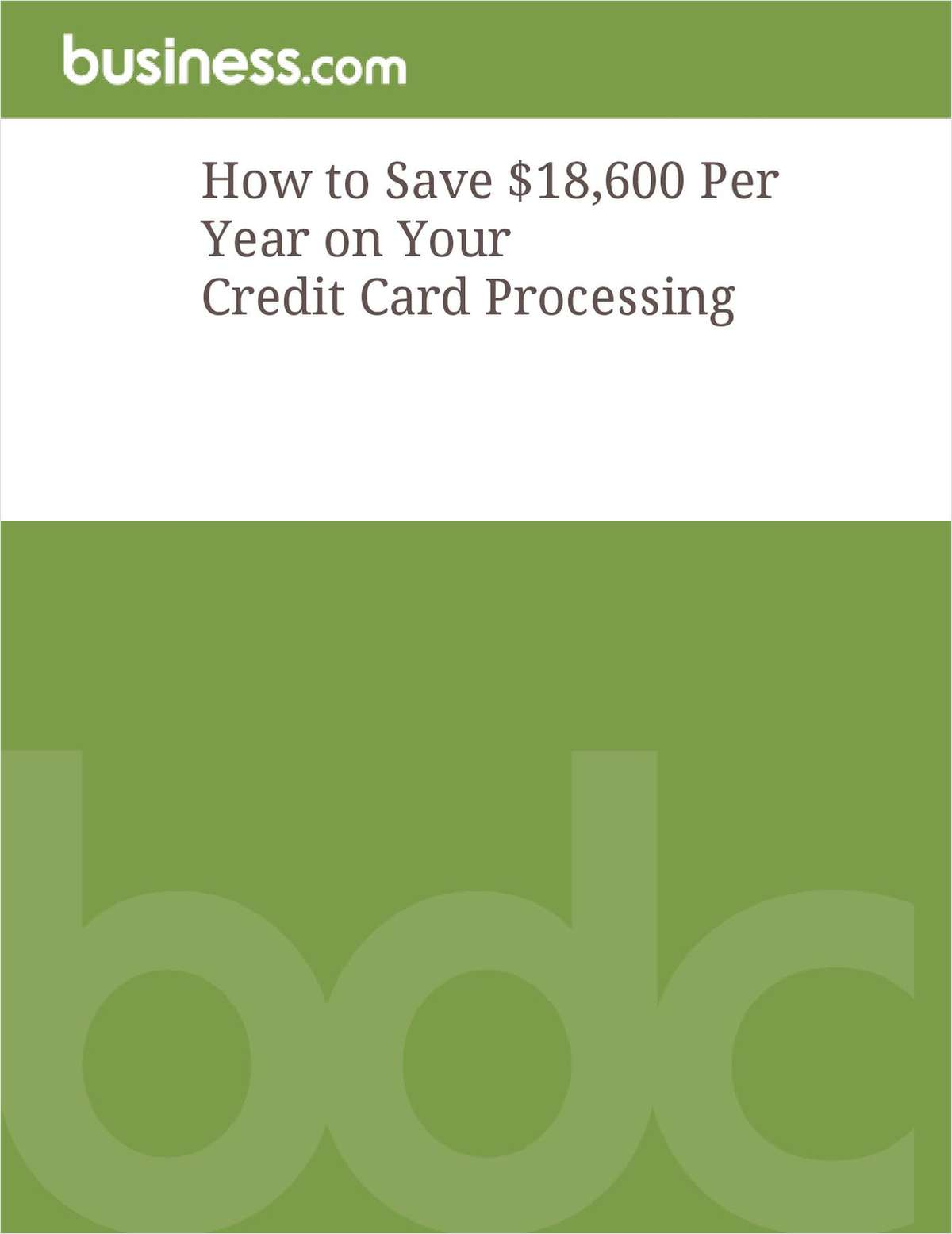 How to Save $18,600 Per Year on Your Credit Card Processing
